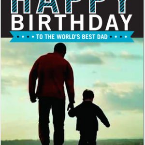 Happy-Birthday-To-The-World—s-Best-Dad-Greeting-Card_1