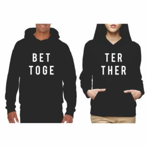 Better Together Couple Sweatshirts