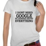 Funny My Hubby knows everything Drifit T-shirt (White)