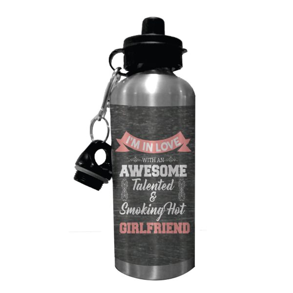 Awesome Talented Smoking Hot Girlfriend Sipper Water Bottle