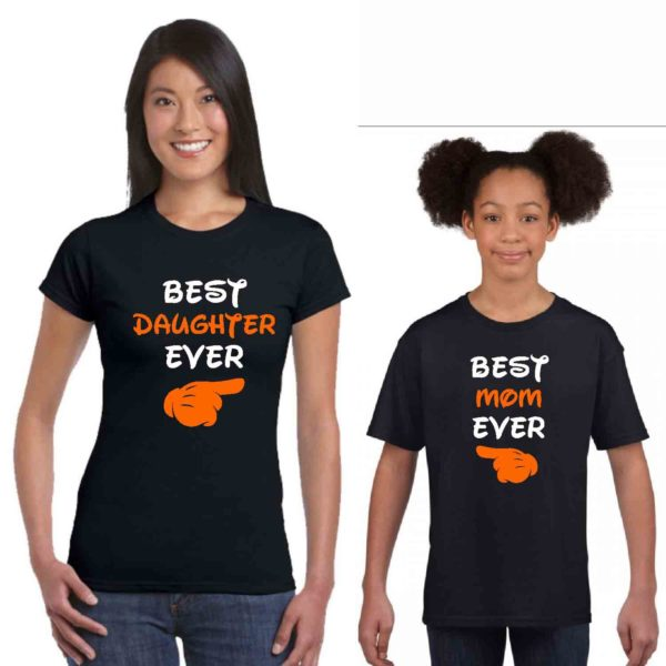 Best Mom Ever Best Daughter Ever Tshirt