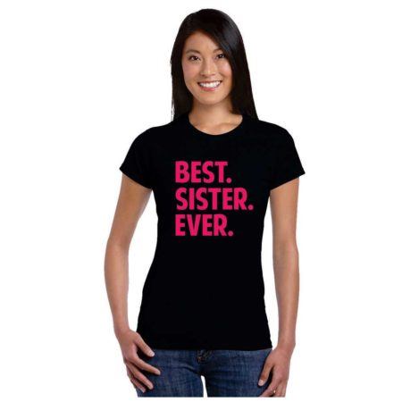 Best Sister Ever T shirt