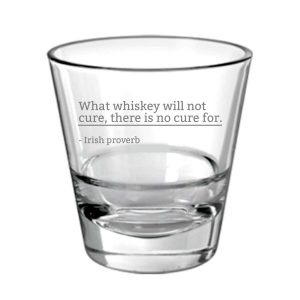 Cure With Whiskey Engraved Whiskey Glass
