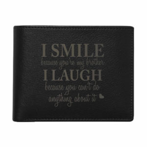 Funny I smile I Laugh Brother Men's Leather Wallet for Brother