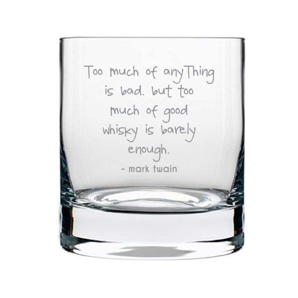 Good Whisky is Barely Enough Engraved Whiskey Glass