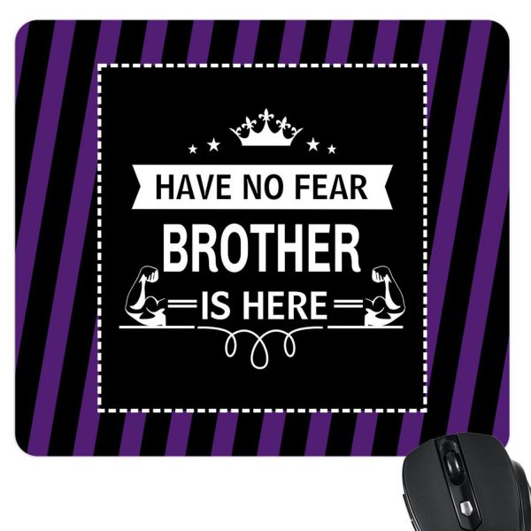 Have No Fear Brother Is Here Mousepad-2
