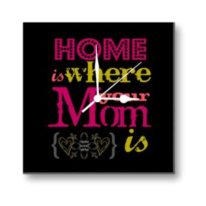 Home is Where Your Mom is Canvas Wall Clock