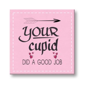 Funny Your Cupid Did a Good Job Painting Canvas Frame