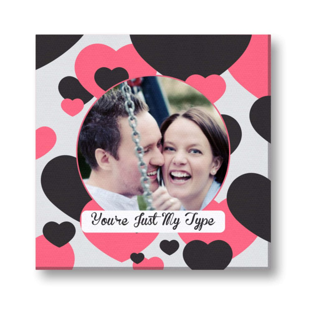 Personalized Your Just My Type Photo Canvas Frame