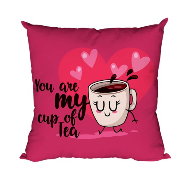 You are My Cup of Tea Cushion Cover