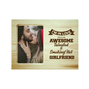 Awesome Talented Girlfriend Engraved Photo Frame