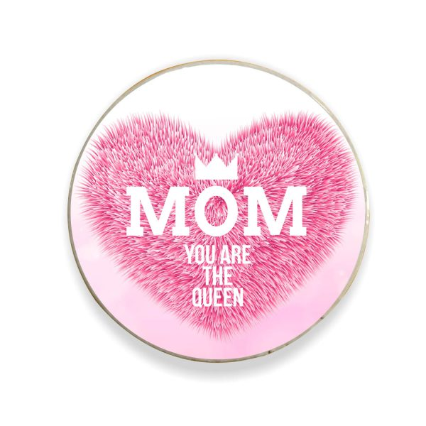 Mom You are The Queen Fridge Magnet
