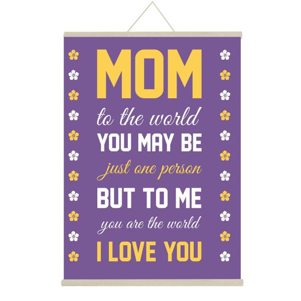 Mom you are My world Canvas Message Scroll