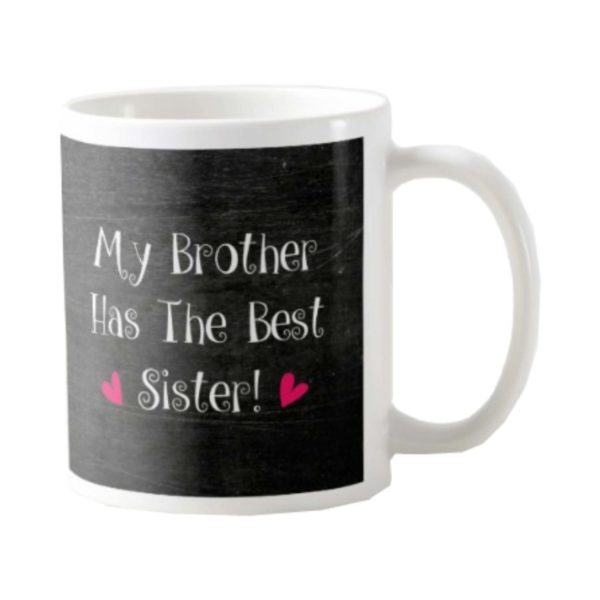 My Brother Has The Best Sister Mug_1