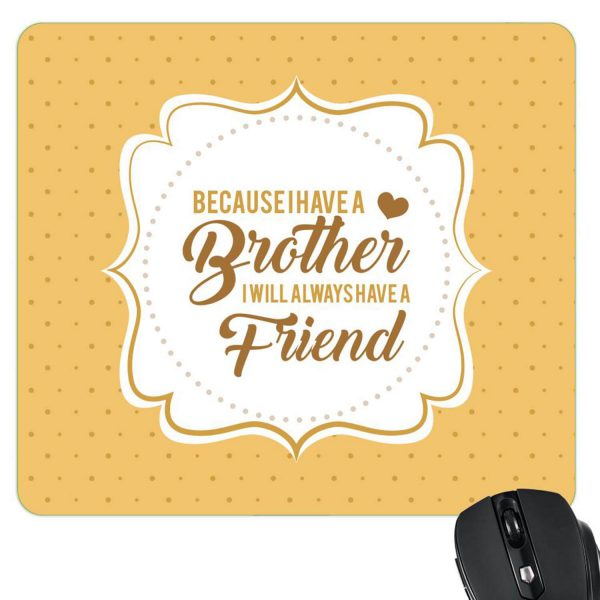My Brother My Friend Mousepad-2
