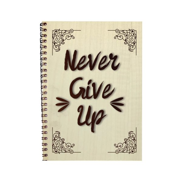 Engraved Never Give Up Motivational Diary