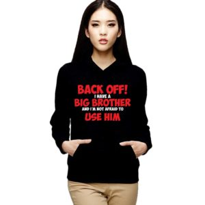 sku_back-off-i-have-a-big-brother-sweatshirt-black