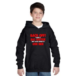 SKU_Back Off, I have a Big Sister Sweatshirt (Black) TS1218