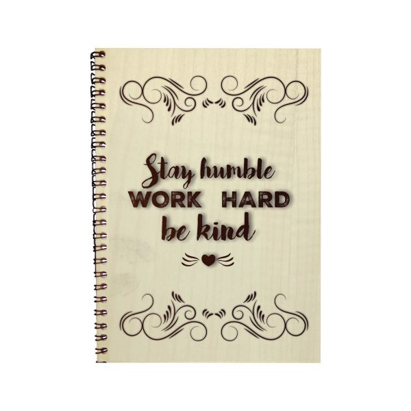 Engraved Stay Humble and Work Hard Motivational Diary