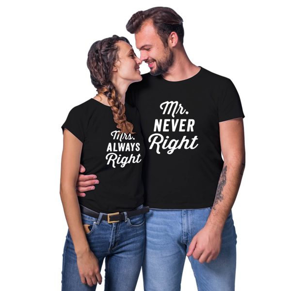 Mr Never Right Mrs Always Right Couple T-shirt