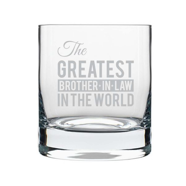The Greatest Brother In Law Whiskey Glass