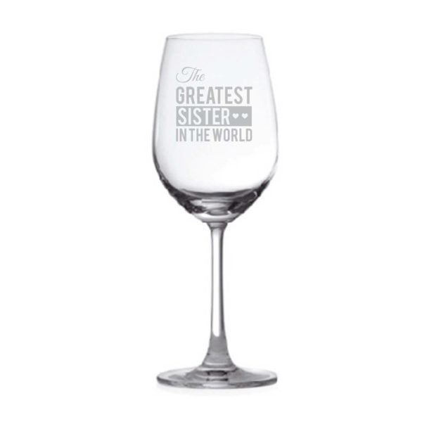 The Greatest Sister Wine Glass