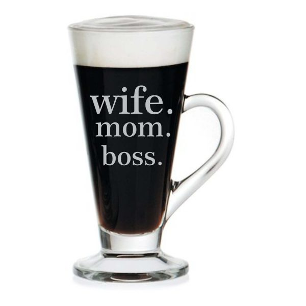 Wife. Mom. Boss. Engraved Tea Mug