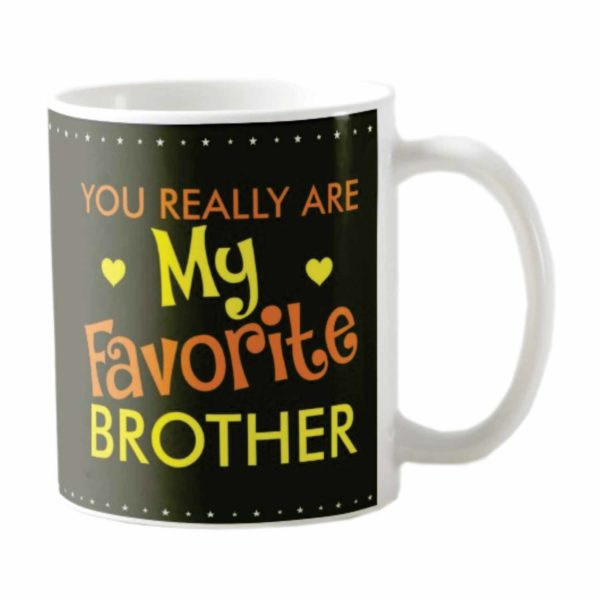 You Really Are My Favorite Brother Coffee Mug