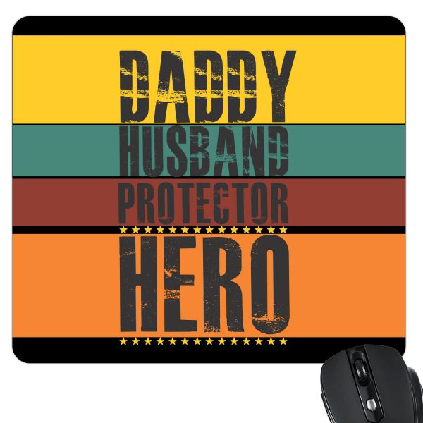 Daddy Husband Protector Hero Mousepad