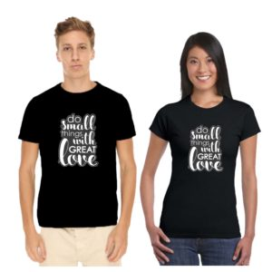 do small things with great love couple tshirt